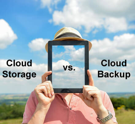 Cloud Storage versus Cloud Backup